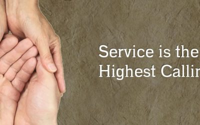 Service is the Highest Calling